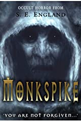 Monkspike: You Are Not Forgiven Kindle Edition