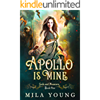 Apollo Is Mine (Gods and Monsters Book 1)