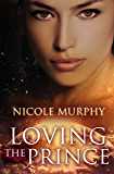 Loving The Prince (The Jorda Trilogy Book 1)