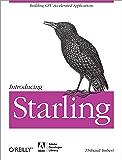 Introducing Starling (English Edition)