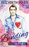 Binding Arbitration (Chicago Sports Romance Book 2)