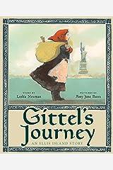Gittel's Journey: An Ellis Island Story Kindle Edition