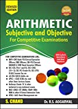 Arithmetic Subjective and Objective for Competitive Examinations (R.S. Aggarwal)