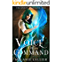 Voice of Command (The Spoken Mage Book 2)