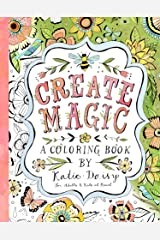 Create Magic: A Coloring Book by Katie Daisy for Adults and Kids at Heart Perfect Paperback