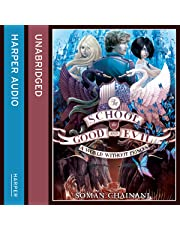 A World Without Princes: The School for Good and Evil, Book 2