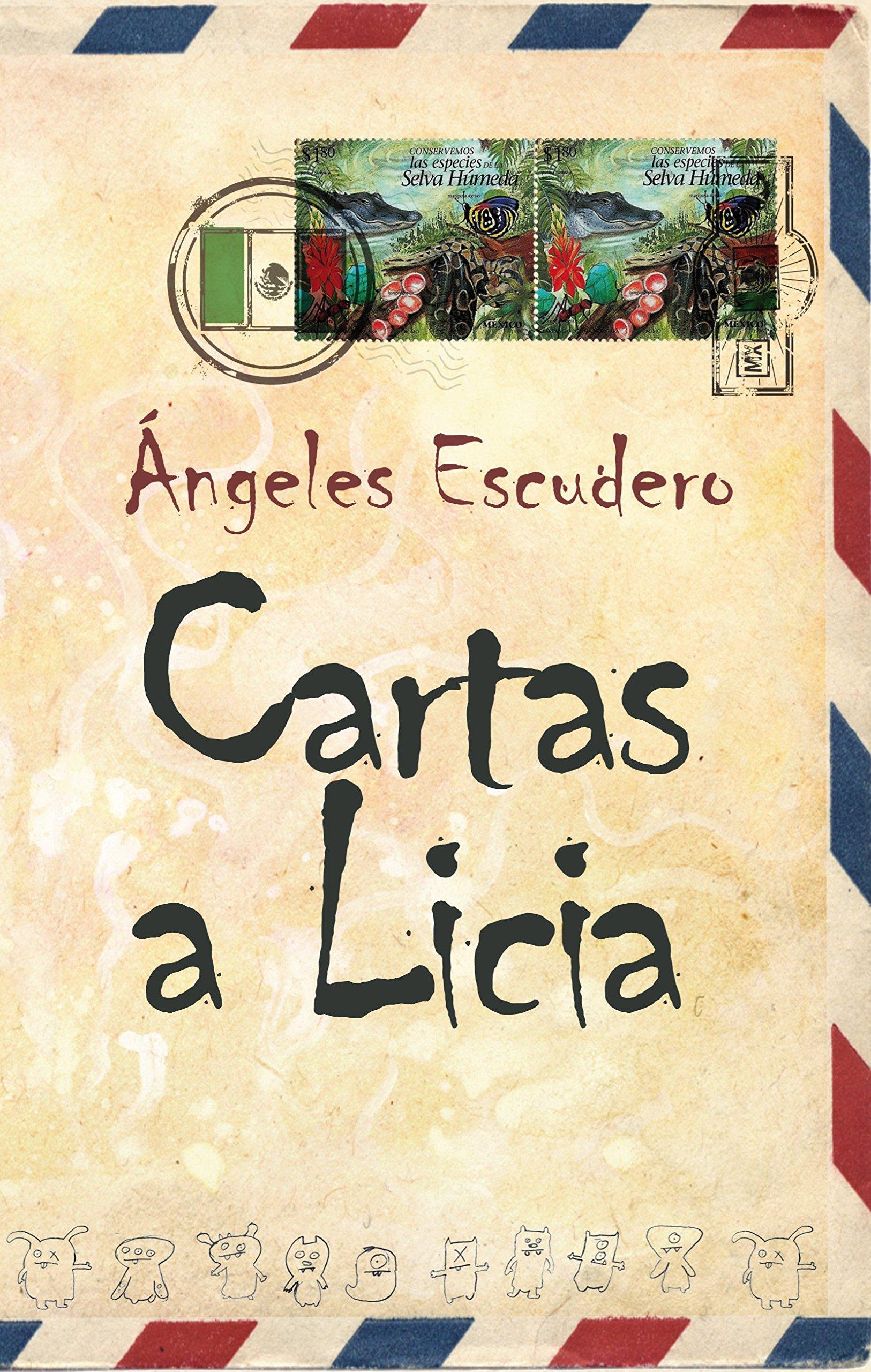 Cartas a Licia (XL): Amazon.es: Angeles Escudero Bermúdez ...