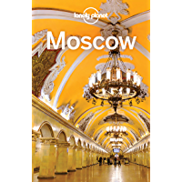 Lonely Planet Moscow (Travel Guide) (English Edition)