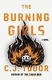 The Burning Girls: A Novel