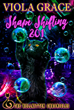 Shape Shifting 201 (Hellkitten Chronicles)