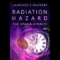 Radiation Hazard (The Stasis Stories #3)