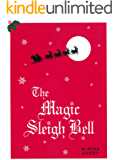 The Magic Sleigh Bell