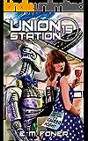 Career Night on Union Station (EarthCent Ambassador Book 15)