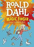 The Magic Finger: (Colour Edition)