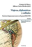 Viajeros, diplomáticos y exiliados: Escritores