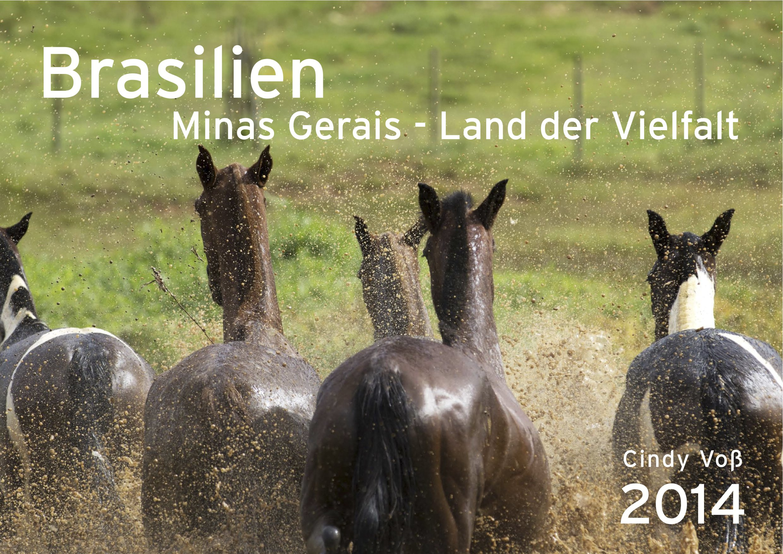 Brasilien Minas Gerais - Kalender 2014