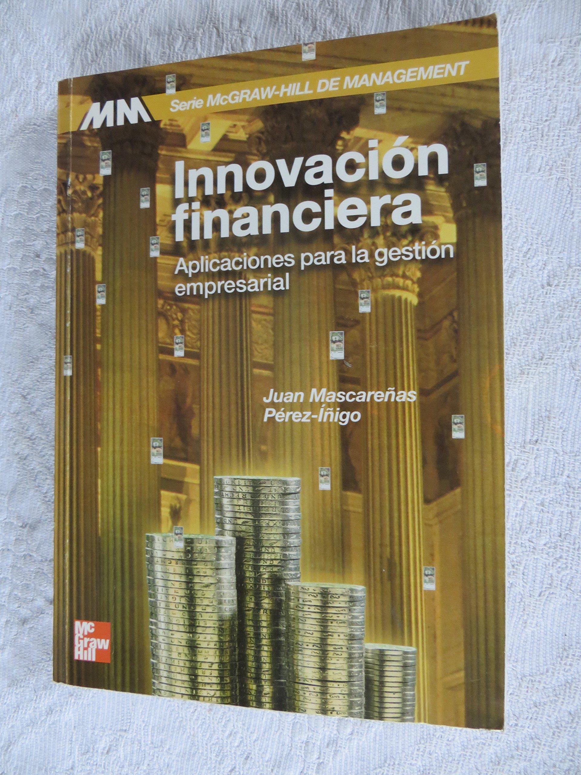 Innovacion Financiera (Spanish Edition)