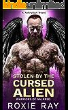Stolen By The Cursed Alien: A SciFi Alien Romance (Warriors of Valkred Book 2)