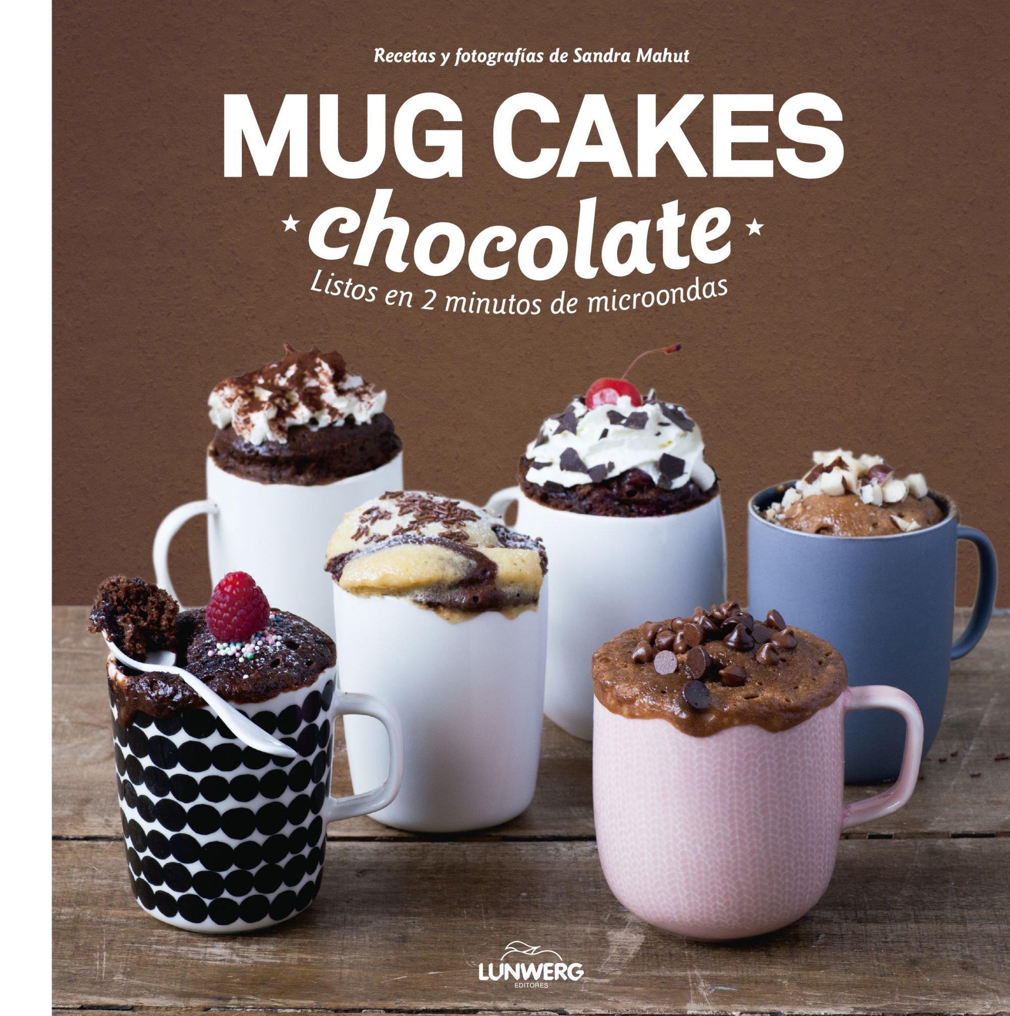 Mug Cakes chocolate. Listos en 2 minutos de microondas Gastronomía ...
