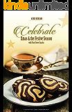 Celebrate Xmas & the Festive Season with Party Sweet Snacks