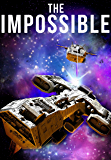 The Impossible Book 0 - A Space Opera Adventure