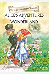 Alice in Wonderland (Om Illustrated Classics) Hardcover