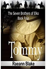 Tommy (The Seven Brothers of Elko: Book Four) Kindle Edition
