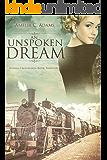 An Unspoken Dream (Kansas Crossroads Book 13)