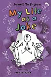 My Life as a Joke (The My Life series)