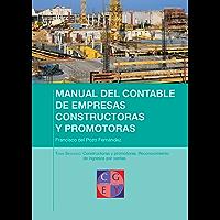 Reconocimiento de ingresos por ventas en empresas constructoras (Manual del contable de empresas constructoras y promotoras nº 2) (Spanish Edition)