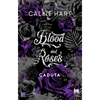 Blood and Roses. Caduta