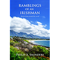 Ramblings of an Irishman: Stories from around the world (English Edition)