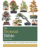 The Bonsai Bible: The definitive guide to choosing and growing bonsai (Octopus Bible Series) (English Edition)