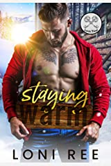 Staying Warm: A Small Town Romance (Love Trap) Kindle Edition