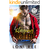 Staying Warm: A Small Town Romance (Love Trap)