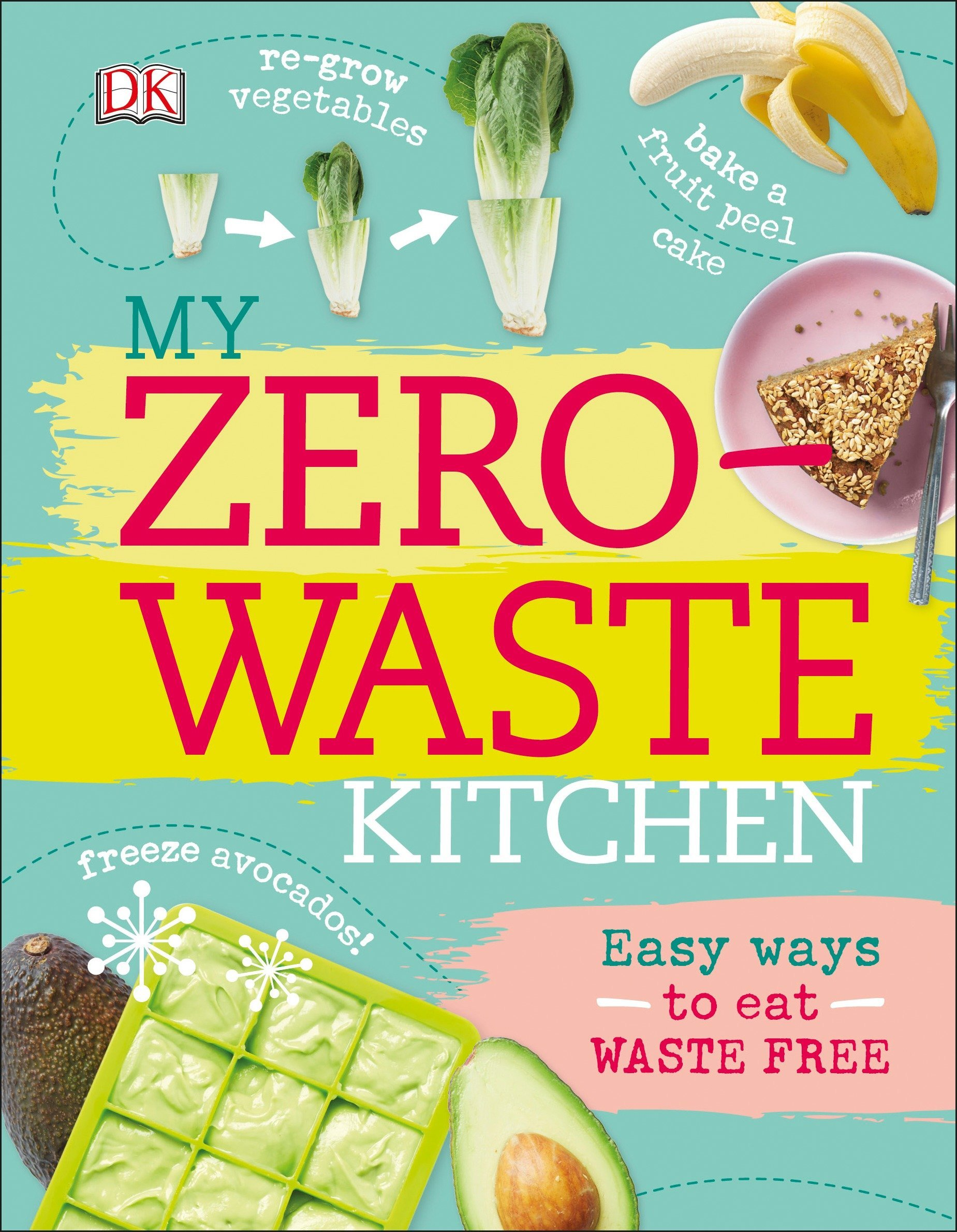 My Zero Waste Kitchen Easy Ways To Eat Waste Free Kate