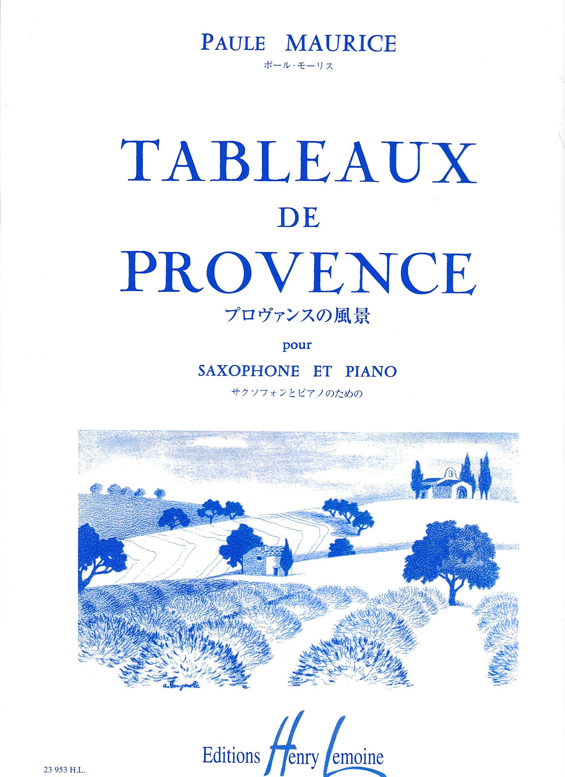 Tableaux De Provence Pour Saxophone Et Piano Paule Maurice Amazon