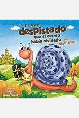 """El caracol despistado que el correo había olvidado"""" (Children's Spanish Bedtime Picture Books nº 1) (Spanish Edition) Kindle Edition"""