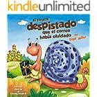 """El caracol despistado que el correo había olvidado"""" (Children's Spanish Bedtime Picture Books nº 1) (Spanish Edition)"""