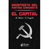 El Capital y Manifiesto del Partido Comunista (Colección Oro)