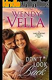 Don't Look Back (A Lake Howling Novel Book 5)