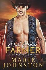 Mail Order Farmer (The Walker Five Book 5)