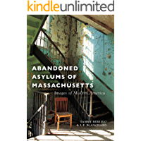Abandoned Asylums of Massachusetts (Images of Modern America) book cover