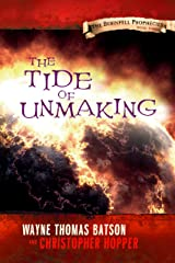 The Tide of Unmaking: The Berinfell Prophecies Series - Book Three Kindle Edition