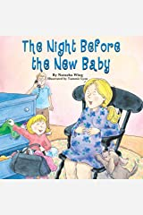 The Night Before the New Baby Kindle Edition