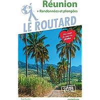 Guide du Routard Réunion (+ randonnées et plongées) 2019: (+ rando et plongées)