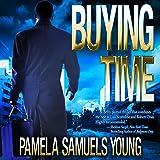 Buying Time: Angela Evans Series No. 1