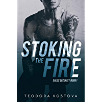 Stoking the Fire (Salus Security Book 1) (English Edition)