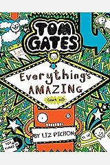 Tom Gates #03: Everythings Amazing (Sort of) Paperback