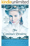 The Contessa's Vendetta (Women's Historical Gothic Fiction): A Novel of Betrayal and Revenge
